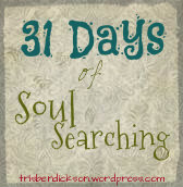 31 Days of Soul Searching